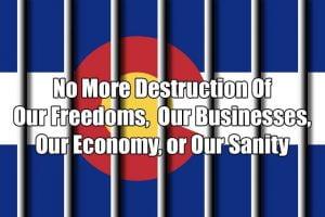 End the Colorado Lockdown